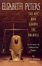 The Ape Who Guards the Balance: The Amelia Peabody Series, Book 10