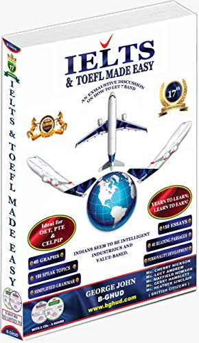 IELTS & TOEFL Made Easy ( 17th Revised Edition-2019 )- B-GHUD Publication-comprehensive Best Seller book for IELTS &TOEFL- Author George John-Improve English language skills
