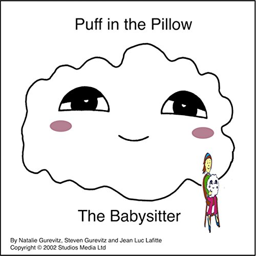 Puff in the Pillow: The Baby Sitter audiobook cover art