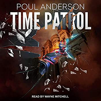 Time Patrol by Poul Anderson science fiction and fantasy book and audiobook reviews