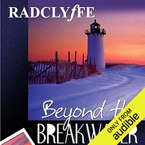 Beyond the Breakwater     Provincetown Tales, Book 2               By:                                                                                                                                 Radclyffe                               Narrated by:                                                                                                                                 Nicol Zanzarella                      Length: 11 hrs and 8 mins     7 ratings     Overall 4.9