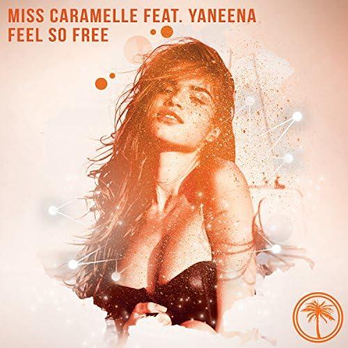Miss Caramelle feat. Yaneena