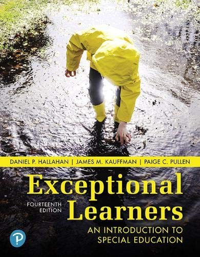 Compare Textbook Prices for Exceptional Learners: An Introduction to Special Education plus MyLab Education with Pearson eText -- Access Card Package What's New in Special Education 14 Edition ISBN 9780134806372 by Hallahan, Daniel,Kauffman, James,Pullen, Paige