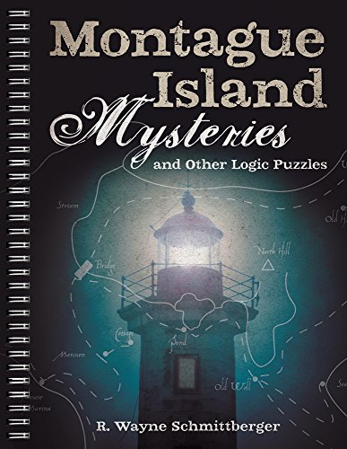 Compare Textbook Prices for Montague Island Mysteries and Other Logic Puzzles Volume 1 Csm Spi Edition ISBN 9781454918110 by Schmittberger, R. Wayne