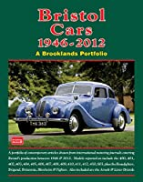 Bristol Cars 1946-2012 (A Brooklands Portfolio)