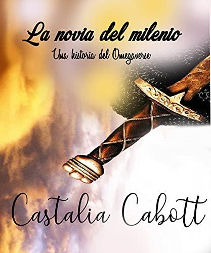 La novia del milenio de CASTALIA CABOTT
