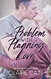 The Problem with Planning Love: A Sweet Military Romance (The OCONUS Bonus Book 1) (English Edition)