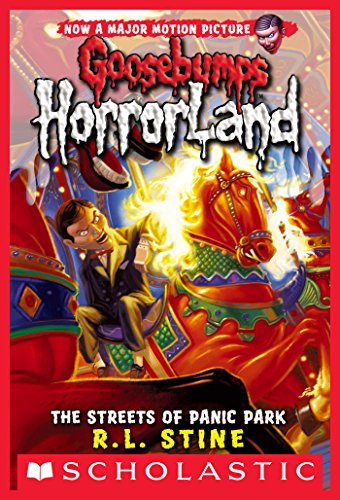 Streets of Panic Park (Goosebumps Horrorland #12) (English Edition)