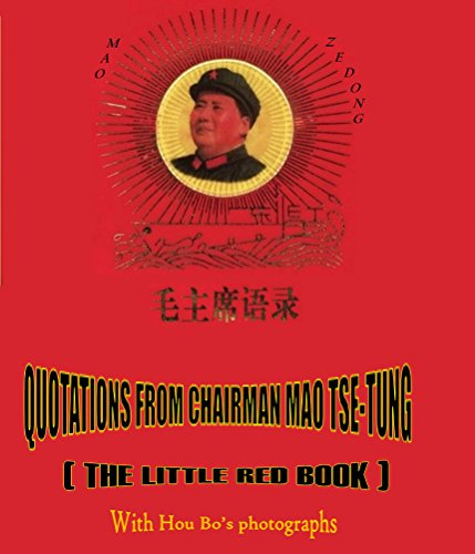 Quotations from Chairman Mao Tse-tung: The Little Red Book (English Edition)