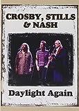 Daylight Again - tills   Nash Crosby
