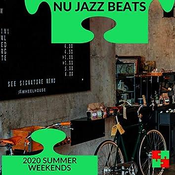 Nu Jazz Beats - 2020 Summer Weekends
