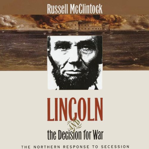Lincoln and the Decision for War audiobook cover art