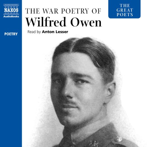 The Great Poets: The War Poetry of Wilfred Owen cover art