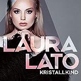 Songtexte von Laura Lato - Kristallkind