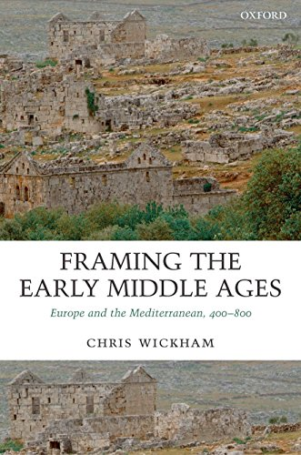 Compare Textbook Prices for Framing the Early Middle Ages: Europe and the Mediterranean, 400-800 1 Edition ISBN 9780199212965 by Wickham, Chris