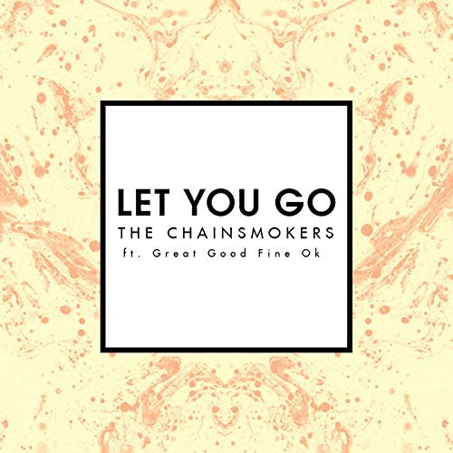The Chainsmokers feat. Great Good Fine OK