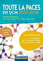 Toute la PACES en QCM 2017-2018 - 3e éd. - Toute la PACES en QCM 2017-2018 - Tronc commun : UE1, UE2, UE3, UE4, UE5, UE6, UE7 (2017-2018) de Daniel Fredon