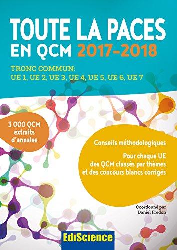 Toute la PACES en QCM 2017-2018 - 3e éd. - Toute la PACES en QCM 2017-2018