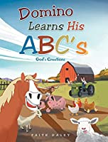 Domino Learns His ABCs: God's Creations