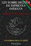 LEY SOBRE DELITOS DE IMPRENTA (MÉXICO)