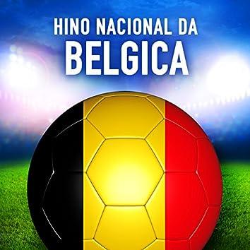 Bélgica: La Brabançonne / Li Braibançone (Hino Nacional Belga) - Single