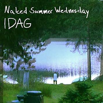 Naked Summer Wednesday