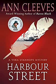 Harbour Street  A Vera Stanhope Mystery
