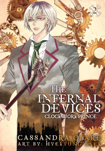 Clockwork Prince: The Mortal Instruments Prequel: Volume 2 of The Infernal Devices Manga (Infernal Devices: Manga) (English Edition)