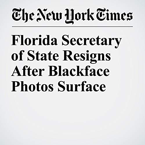 『Florida Secretary of State Resigns After Blackface Photos Surface』のカバーアート