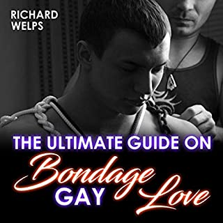 The Ultimate Guide on Bondage Gay Love cover art