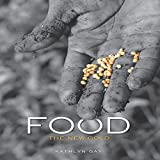 Food: The New Gold - Kathlyn Gay