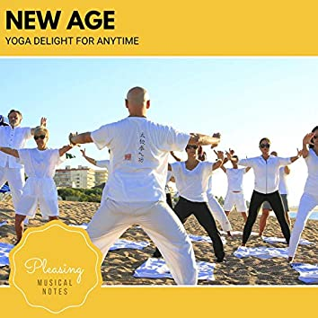 New Age - Yoga Delight For Anytime