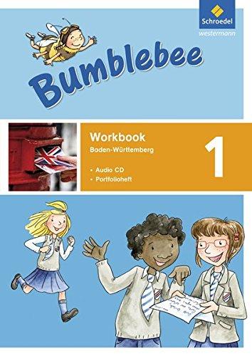 Bumblebee 1 - 4: Bumblebee - Ausgabe 2015 für Baden-Württemberg: Workbook 1 BW mit Pupil's Audio-CD (Bumblebee 1 - 4: Ausgabe 2015 für Baden-Württemberg)