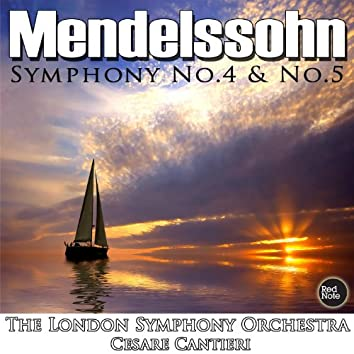 Mendelssohn: Symphony No. 4 & No. 5