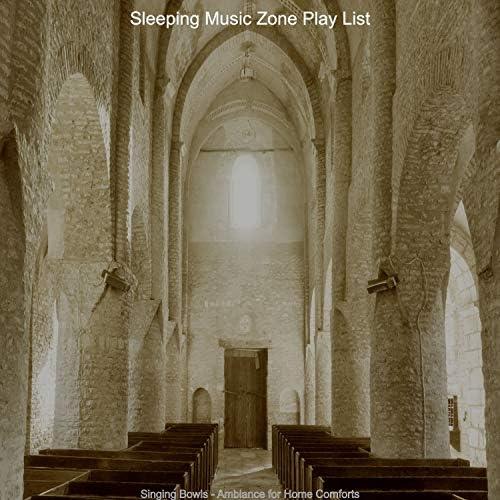 Sleeping Music Zone Play List