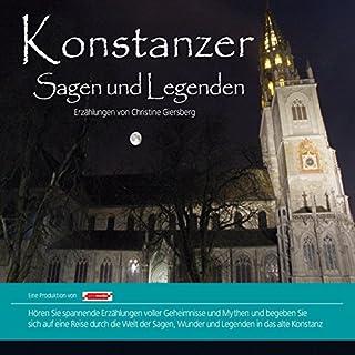 Konstanzer Sagen und Legenden                   Autor:                                                                                                                                 Christine Giersberg                               Sprecher:                                                                                                                                 Mathias Bauer                      Spieldauer: 1 Std. und 16 Min.     5 Bewertungen     Gesamt 4,0