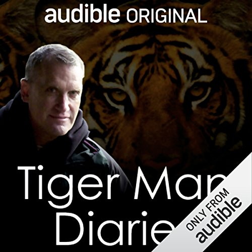 The Complete Tiger Man Diaries audiobook cover art