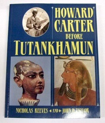 Howard Carter Before Tutankhamun