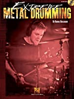 Extreme Metal Drumming - Book/CD by Hannes Grossman(2013-09-01)