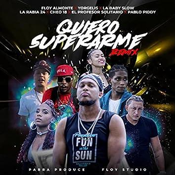 Quiero Superarme (Remix)