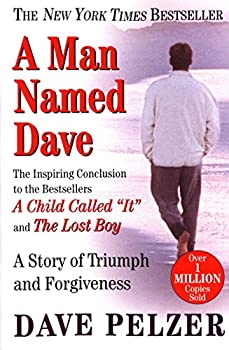 Paperback A Man Named Dave: A Story of Triumph and Forgiveness Book