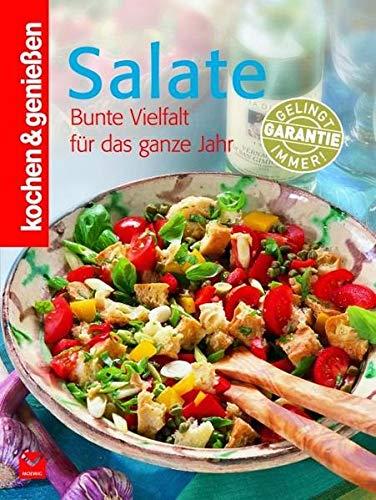 Kochen & Genießen Salate: Bunte Vielfalt für das ganze Jahr