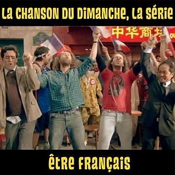 Etre Français (La chanson du dimanche, la série saison 1)