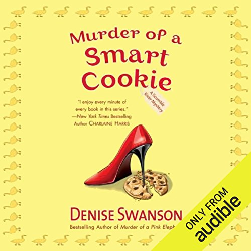 Murder of a Smart Cookie     A Scumble River Mystery, Book 7              By:                                                                                                                                 Denise Swanson                               Narrated by:                                                                                                                                 Christine Leto                      Length: 8 hrs     227 ratings     Overall 4.6