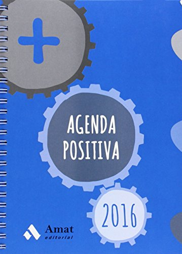 Agenda Positiva 2016 (Castellano) (Agendas Y Calendarios 2016)