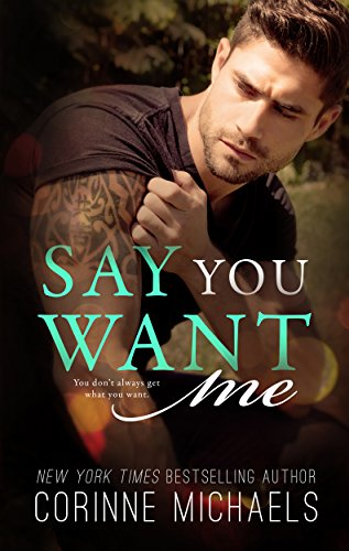 Say You Want Me (The Hennington Brothers Book 2)