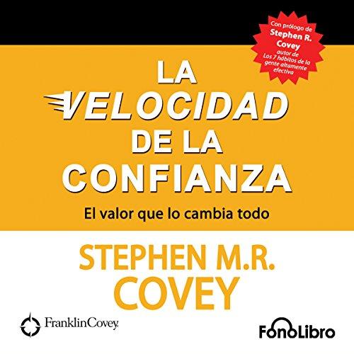 La Velocidad de la Confianza [The Speed of Confidence] audiobook cover art