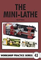 The Mini-Lathe (Workshop Practice)