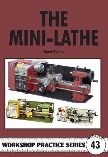 The Mini-lathe Workshop Practice