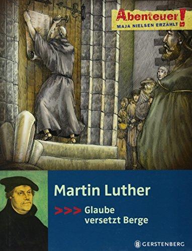 Martin Luther: Abenteuer!